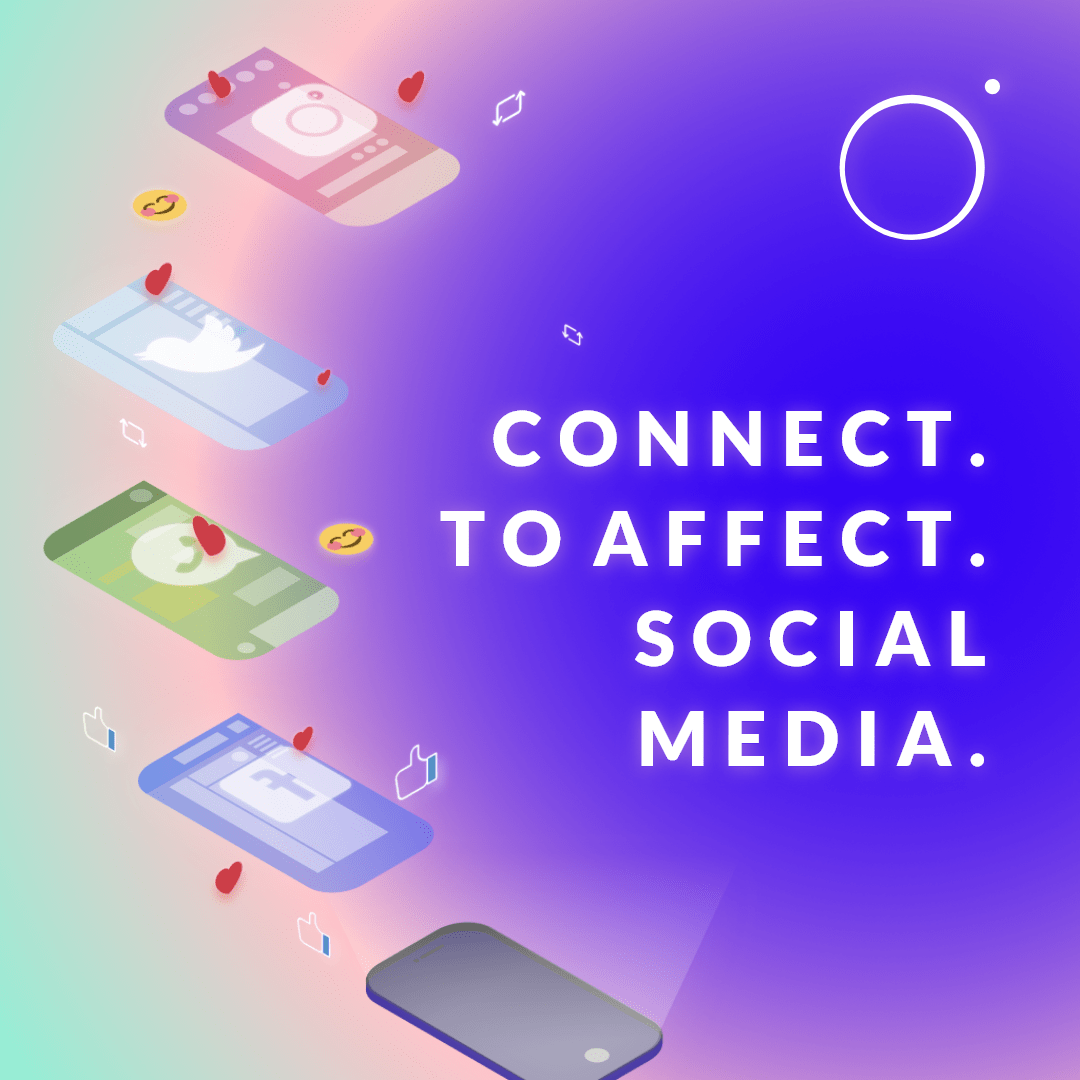 connect.-to-affect.-social-media